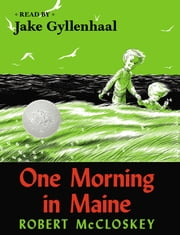One Morning in Maine ebook by Robert McCloskey,Jake Gyllenhaal