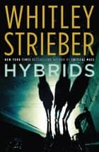Hybrids ebook by Whitley Strieber