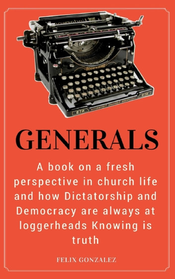 Generals eBook by Felix Gonzalez