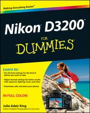 Nikon D3200 For Dummies ebook by Julie Adair King