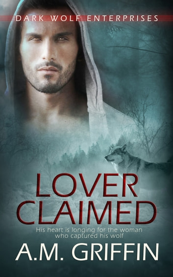 Lover Claimed ebook by A.M. Griffin