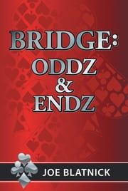 Bridge: Oddz and Endz ebook by Joe Blatnick
