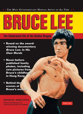 Bruce Lee: The Celebrated Life of the Golden Dragon ebook by Shannon Lee