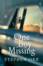 One Boy Missing ebook by