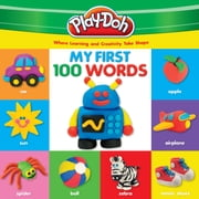 PLAY-DOH: My First 100 Words - Where Learning and Creativity Take Shape ebook by Robyn Natelson