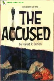 The Accused ebook by Harold R. Daniels
