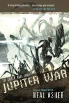 Jupiter War ebook by Neal Asher