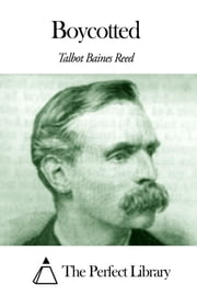 Boycotted ebook by Talbot Baines Reed