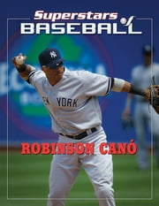 Robinson Canó ebook by Tania Rodriguez