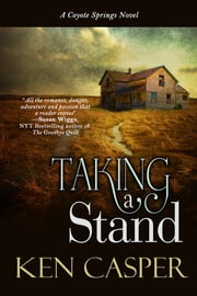 Taking A Stand ebook by Ken Casper