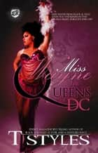 Miss Wayne & The Queens of DC (The Cartel Publications Presents) ebook by T. Styles