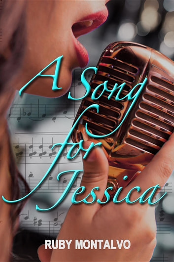 A Song for Jessica ebook by Ruby Montalvo