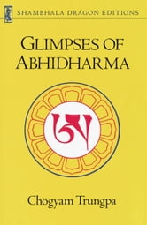 Glimpses of Abhidharma ebook by Chogyam Trungpa
