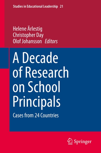 A Decade of Research on School Principals - Cases from 24 Countries ebook by