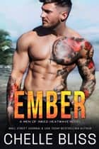 Ember ebook by Chelle Bliss