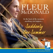 Suddenly One Summer audiobook by Fleur McDonald