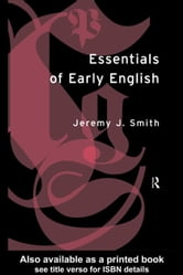 Essentials of Early English ebook by Smith, Jeremy