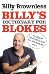 Billy's Dictionary For Blokes ebook by Billy Brownless