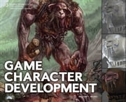 Game Character Development ebook by Antony Ward