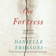 The Fortress - A Love Story audiobook by Danielle Trussoni