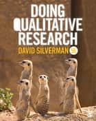 Doing Qualitative Research ebook by David Silverman