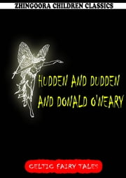 Hudden And Dudden And Donald O'neary ebook by Joseph Jacobs