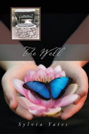 The Well ebook by Sylvia Yates