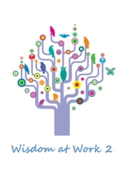 Wisdom at Work 2 ebook by Conor Kenny
