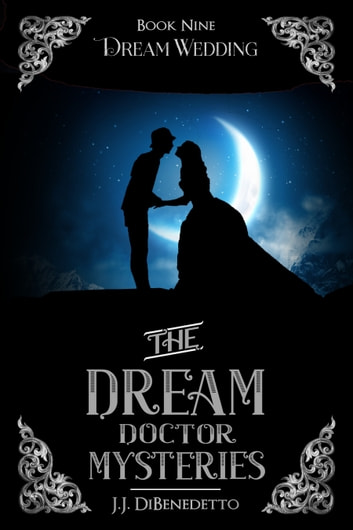 Dream Wedding ebook by J.J. DiBenedetto