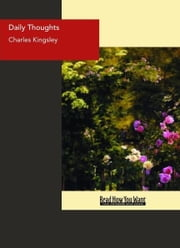 Daily Thoughts ebook by Charles Kingsley