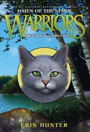 Warriors: Omen of the Stars #1: The Fourth Apprentice ebook by Erin Hunter,Owen Richardson,Allen Douglas