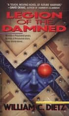 Legion of the Damned ebook by William C. Dietz