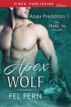 Apex Wolf ebook by Fel Fern