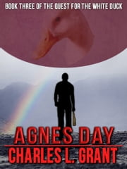 Agnes Day ebook by Charles L. Grant