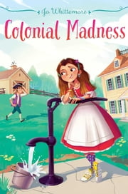 Colonial Madness ebook by Jo Whittemore