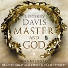 Master and God audiobook by Lindsey Davis
