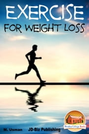 Exercise for Weight Loss ebook by Kobo.Web.Store.Products.Fields.ContributorFieldViewModel