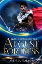 August Fortress ebook by Andrea Pearson