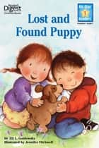 Lost and Found Puppy ebook by Jennifer Fitchwell, Jill L Goldowsky