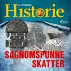 Sagnomspunne skatter audiobook by All Verdens Historie