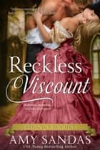Reckless Viscount - Regency Rogues, #2 eBook by Amy Sandas