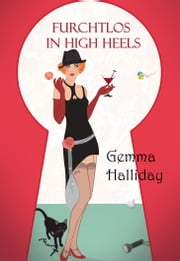 Furchtlos in High Heels ebook by Gemma Halliday