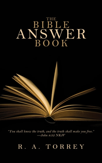 The Bible Answer Book ebook by R.  A. Torrey
