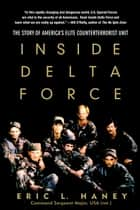 Inside Delta Force ebook by Eric Haney;