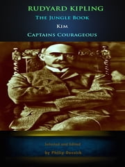 Rudyard Kipling: The Jungle Book, Kim, Captains Courageous ebook by Rudyard Kipling