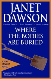 Where The Bodies Are Buried ebook by Janet Dawson