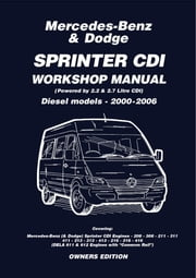 Mercedes Benz & Dodge Sprinter CDI 2000-2006 Owners Workshop Manual ebook by Various Various,Trade Trade