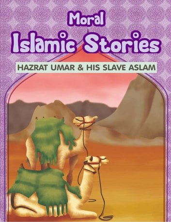Moral Islamic Stories: Hazrat Umar & His Slave Aslam ebook by Portrait Publishing
