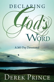 Declaring Gods Word ebook by Derek Prince