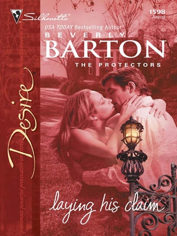 Laying His Claim ebook by Beverly Barton